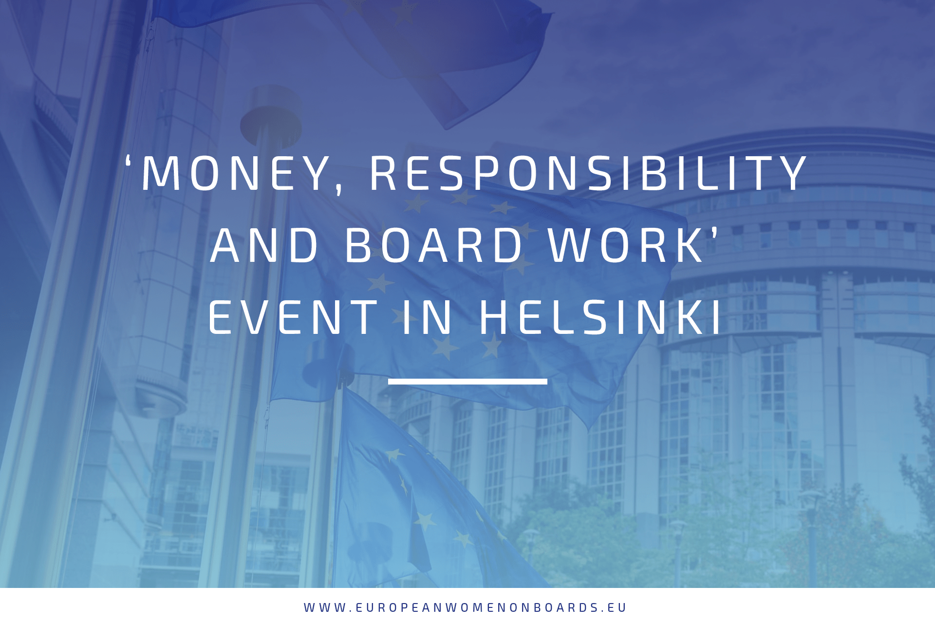 'Money, responsibility and board work' event in Helsinki