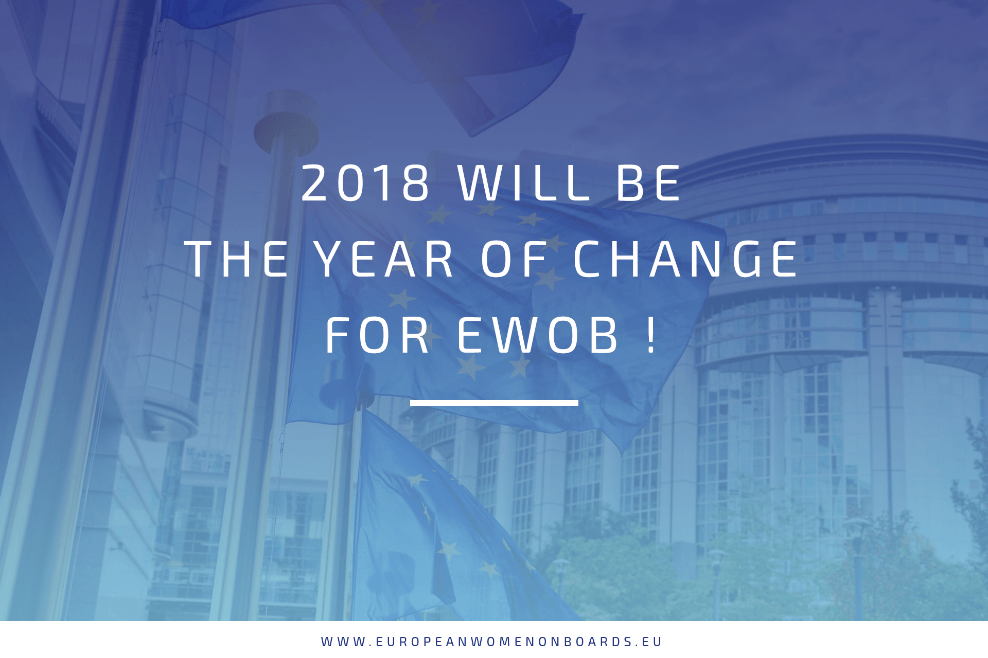 2018 Will Be The Year Of Change For EWoB !