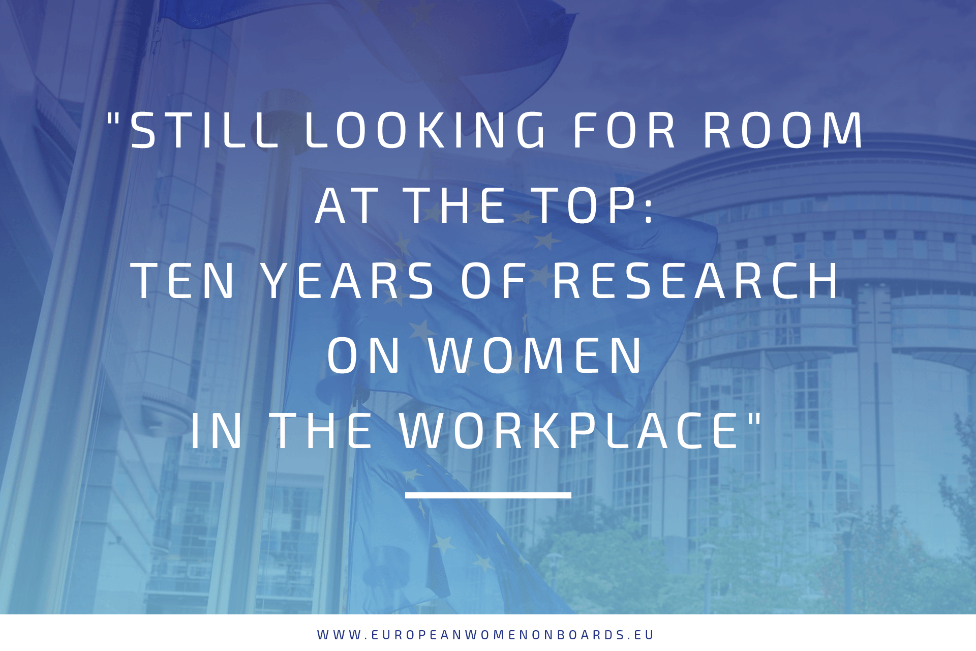 """Still Looking for room at the top: Ten years of research on women in the workplace"" by Sandrine Devillard, Vivian Hunt, and Lareina Yee, March 2018."