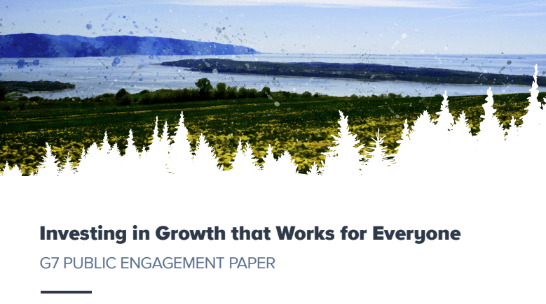 Investing in Growth that Works for Everyone – G7 PUBLIC ENGAGEMENT PAPER